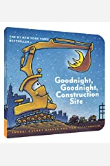 Goodnight, Goodnight Construction Site (Board Book for Toddlers, Children's Board Book) Board book