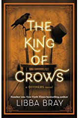 The King of Crows: Number 4 in the Diviners series Kindle Edition