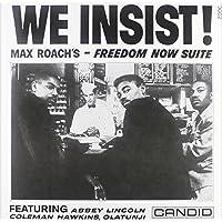 We Insist! Max Roach's Freedom Now Suite [Vinyl]