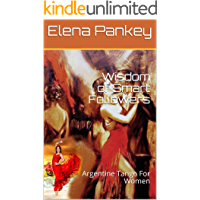Wisdom of Smart Followers: Argentine Tango For Women book cover