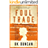 Foul Trade: a haunting mystery that will keep you hooked (May Keaps Book 2)