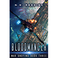 Bloodmancer : A Military Space Opera Series (War Undying Book 3)