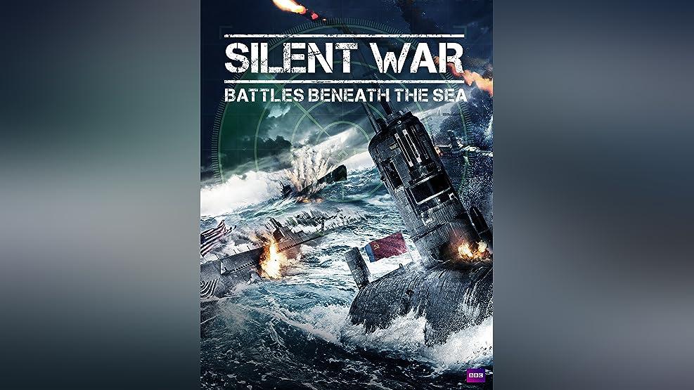 Silent War: Battles Beneath The Sea
