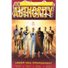 The Authority : Under New Management (Authority S.)