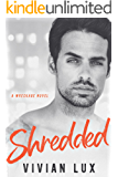 SHREDDED: A Rockstar Romance (Wreckage Book 3)