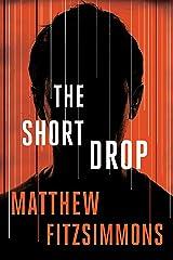 The Short Drop (Gibson Vaughn) Kindle Edition