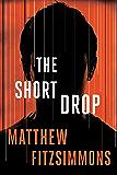 The Short Drop (Gibson Vaughn) (English Edition)