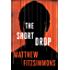The Short Drop (Gibson Vaughn) (English Edition)