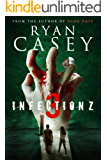 Infection Z 3 (Infection Z Zombie Apocalypse Series)