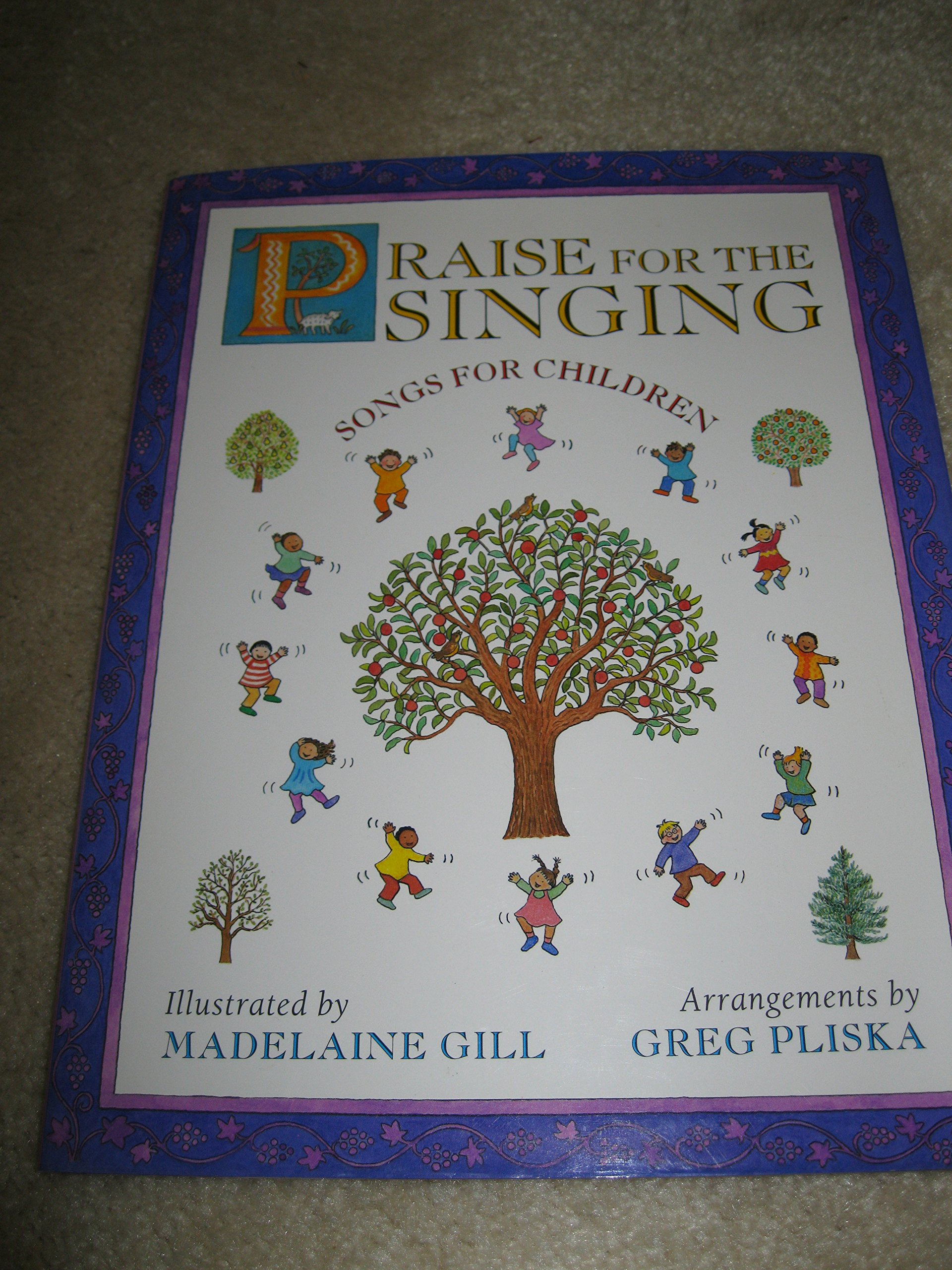 Praise for the Singing: Songs for Children