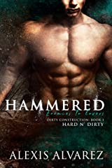 Hammered: An Enemies to Lovers Romance (Hard n' Dirty Book 5) Kindle Edition