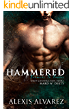 Hammered: An Enemies to Lovers Romance (Hard n' Dirty Book 5)