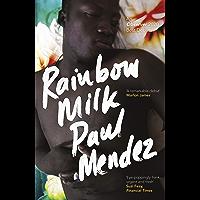 Rainbow Milk: an Observer 2020 Top 10 Debut (English Edition)