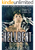 Hellbent (Four Horsemen MC Book 5)