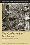 The Confessions of Nat Turner (Bedford Series in History and Culture)