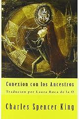 Conexion con Los Ancestros (Spanish Edition)
