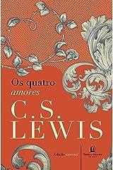 Os quatro amores (Clássicos C. S. Lewis) eBook Kindle