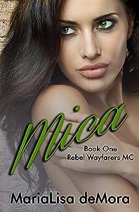 Mica (Rebel Wayfarers MC Book 1)