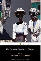 The Portable Charles W. Chesnutt (Penguin Classics) Kindle Edition