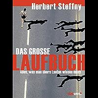 Das große Laufbuch: Vom richtigen Einstieg bis zum Marathon (German Edition)
