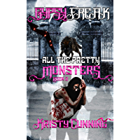 Gypsy Freak (All The Pretty Monsters Book 2) (English Edition)