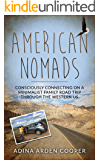 American Nomads: Consciously Connecting on a Minimalist Family Road Trip through the Western U.S.