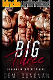 Big Three: MFMM Contemporary Romance
