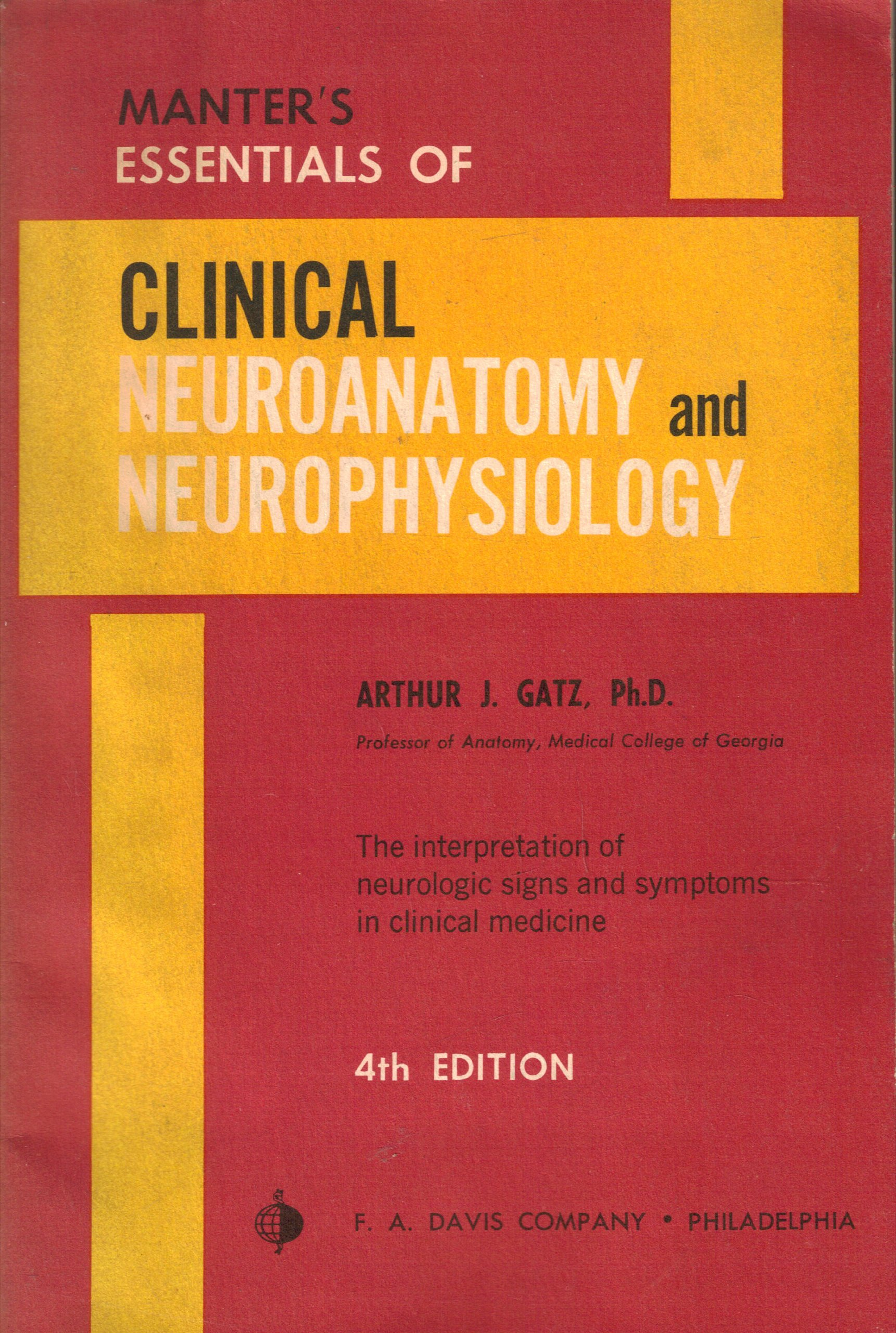Manters Essentials Of Clinical Neuroanatomy And Neurophysiology