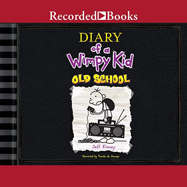 Amazon Com Diary Of A Wimpy Kid Old School Audible Audio Edition Jeff Kinney Ramon De Ocampo Recorded Books Audible Audiobooks