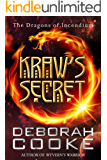 Kraw's Secret (The Dragons of Incendium Book 6)