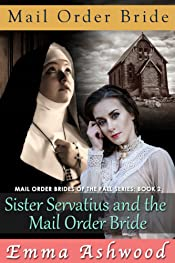 Sister Servatius and the Mail Order Bride (Mail Order Brides of The Fall Book 2)