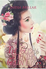 The Geisha with the Green Eyes Kindle Edition