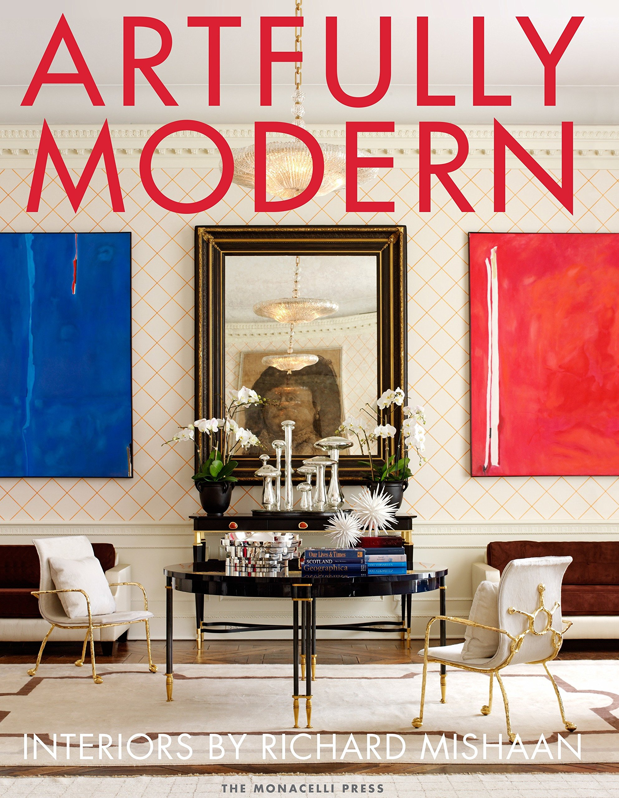 Read Online Artfully Modern: Interiors by Richard Mishaan pdf epub