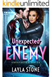 Unexpected Enemy (Unexpected Series Book 4)