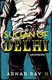 Sultan of Delhi: Ascension price comparison at Flipkart, Amazon, Crossword, Uread, Bookadda, Landmark, Homeshop18