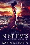 Nine Lives Part One: (Dystopian Heaven Series) (The Katran Legacy Book 1)