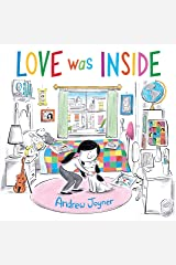 Love Was Inside Kindle Edition