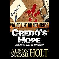 Credo's Hope (Alex Wolfe Mysteries Book 1)