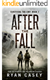After the Fall: A Post Apocalyptic EMP Thriller (Surviving the EMP Book 2)