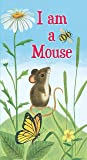 I am a Mouse (A Golden Sturdy Book)
