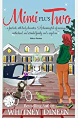 Mimi Plus Two (The Mimi Chronicles Book 2) Kindle Edition
