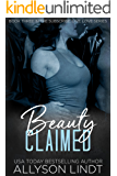 Beauty Claimed: A Ménage Romance Duet (Subscribe, Live, Love Book 3)