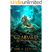 Claimed: A Reverse Harem Fairy Tale Retelling (Haven Realm Book 4)