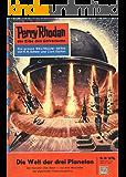 """Perry Rhodan 39: Die Welt der drei Planeten (Heftroman): Perry Rhodan-Zyklus """"Die Dritte Macht"""" (Perry Rhodan-Erstauflage)"""