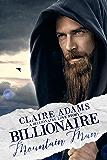 Billionaire Mountain Man (Billionaires - Book #20)