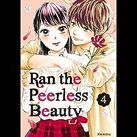 Ran the Peerless Beauty Vol. 4 (English Edition)