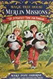 A Perfect Time for Pandas (Magic Tree House) (Merlin Missions (Paperback))