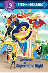 Welcome to Super Hero High! (DC Super Hero Girls) (Step into Reading) Kindle Edition