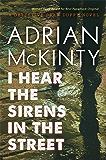 I Hear the Sirens in the Street: A Detective Sean Duffy Novel