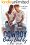Cowboy Baby Daddy (A Secret Baby Romance Compilation)